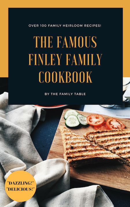 The FAMOUSFINLEY FAMILYCOOKBOOK